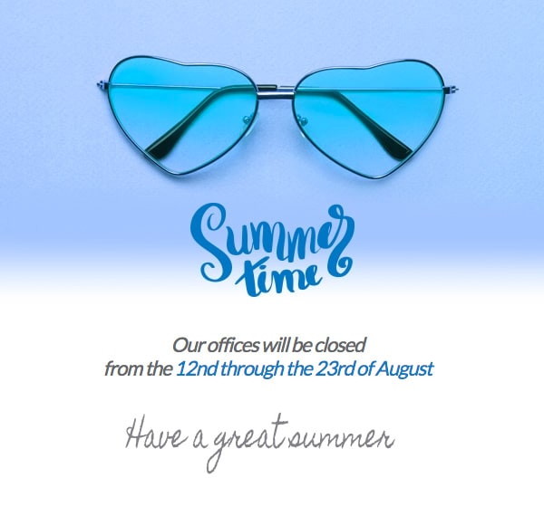 Our offices will be closed from the 12nd through the 23rd of August